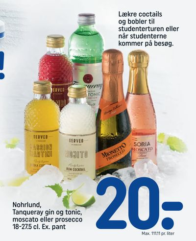 Nohrlund, Tanqueray gin og tonic, moscato eller prosecco 18-27,5 cl. Ex. pant