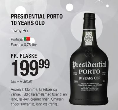 Presidential porto 10 years old